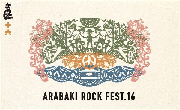 『ARABAKI ROCK FEST.16』