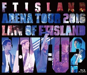 「Arena Tour 2016 _Law of FTISLANDN.W.U-」(Blu-ray)