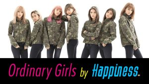 『Ordinary Girls by Happiness』