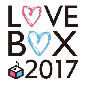 『musicるTV × BREAK OUT presents LOVE BOX 2017』