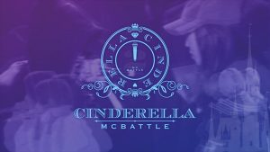 『CINDERELLA MC BATTLE II』