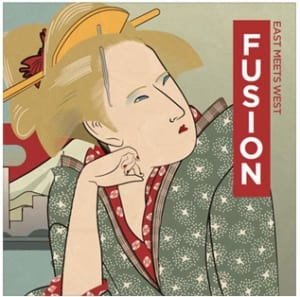 「FUSION~East meets West~」