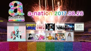 「a-nation2017」