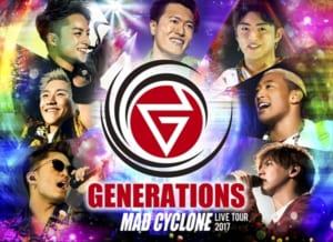 「GENERATIONS LIVE TOUR 2017 MAD CYCLONE」