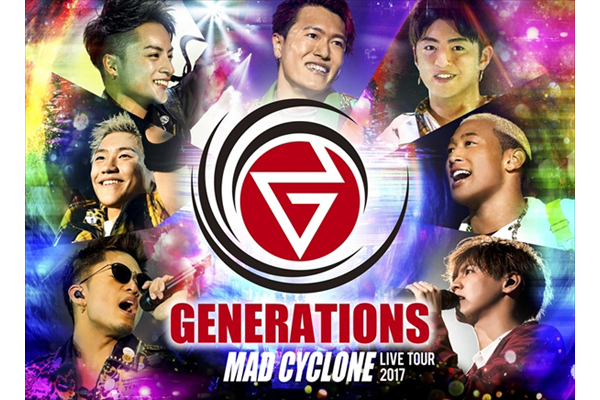 GENERATIONS全国ツアー「MAD CYCLONE」dTVで独占配信