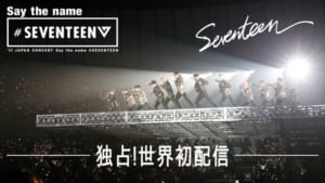 『'17 JAPAN CONCERT Say the name #SEVENTEEN』