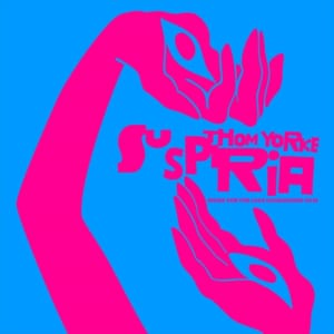 トム・ヨーク最新アルバム『Suspiria(Music for the Luca Guadagnino Film)』