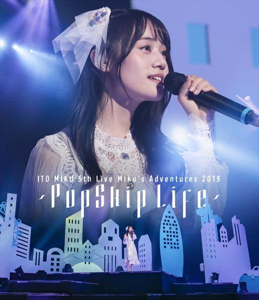 「ITO MIKU 5th Live Miku's Adventures 2019~PopSkip Life~」