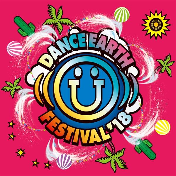 「DANCE EARTH FESTIVAL 2018」