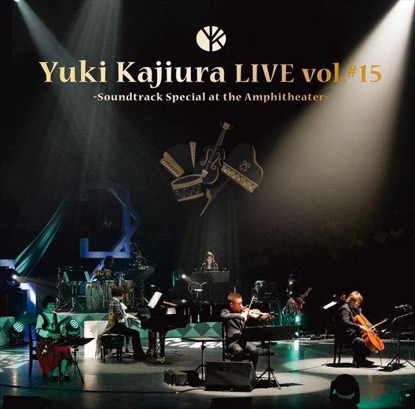 "「Yuki Kajiura LIVE vol.#15""Soundtrack Special at the Amphitheater""」"