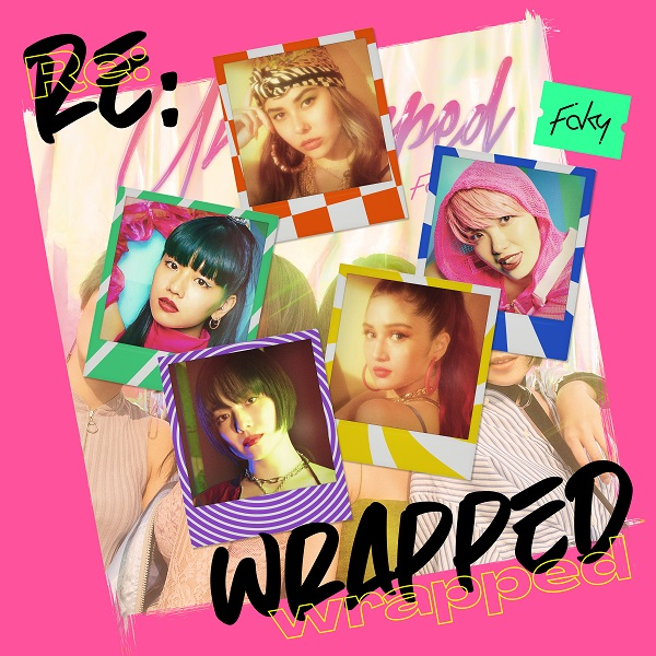 FAKY「Re:wrapped」