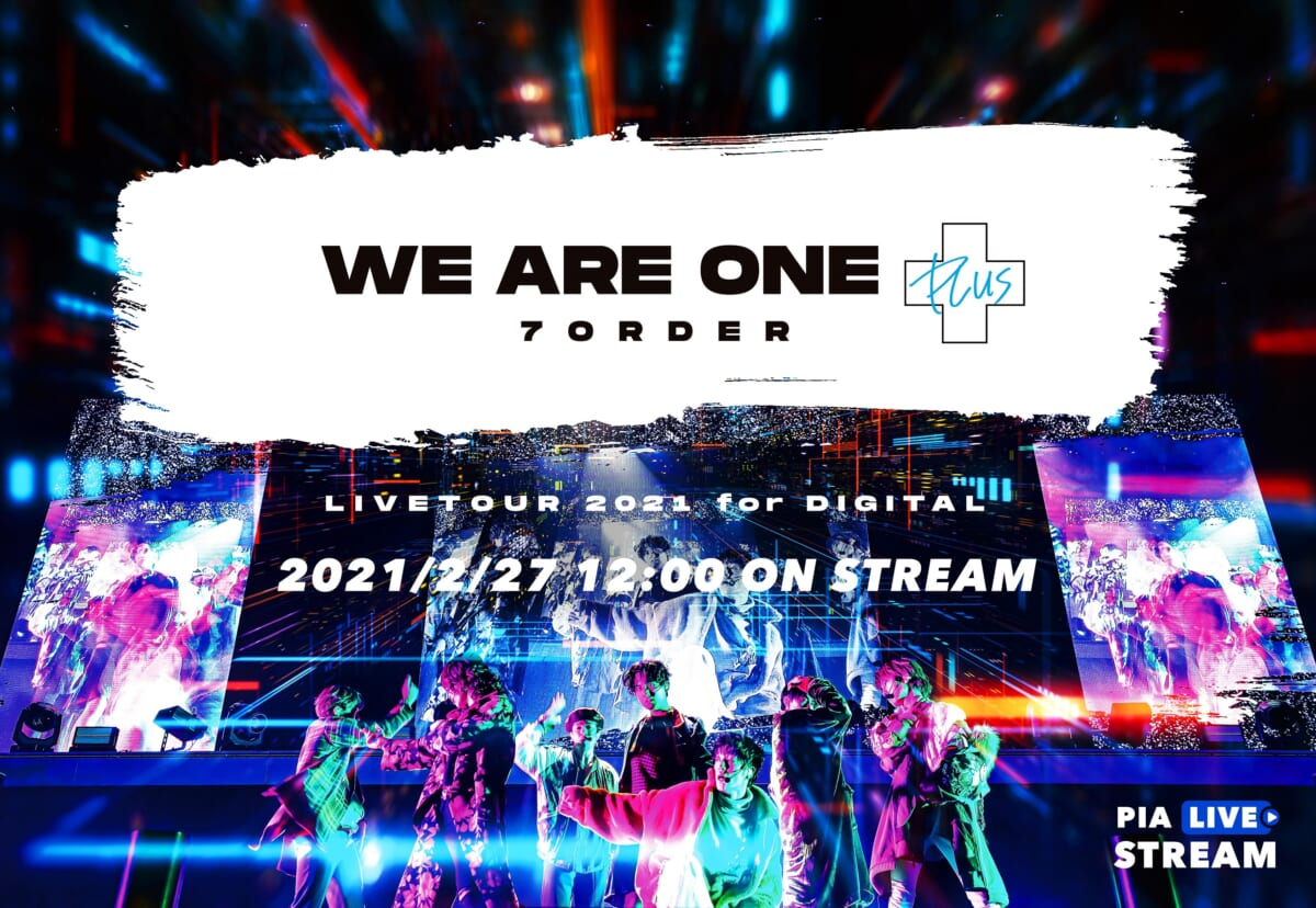 7ORDER「WE ARE ONE PLUS」
