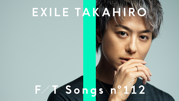"<span class=""title"">EXILE TAKAHIROが「THE FIRST TAKE」初登場!名曲「Lovers Again」を披露</span>"