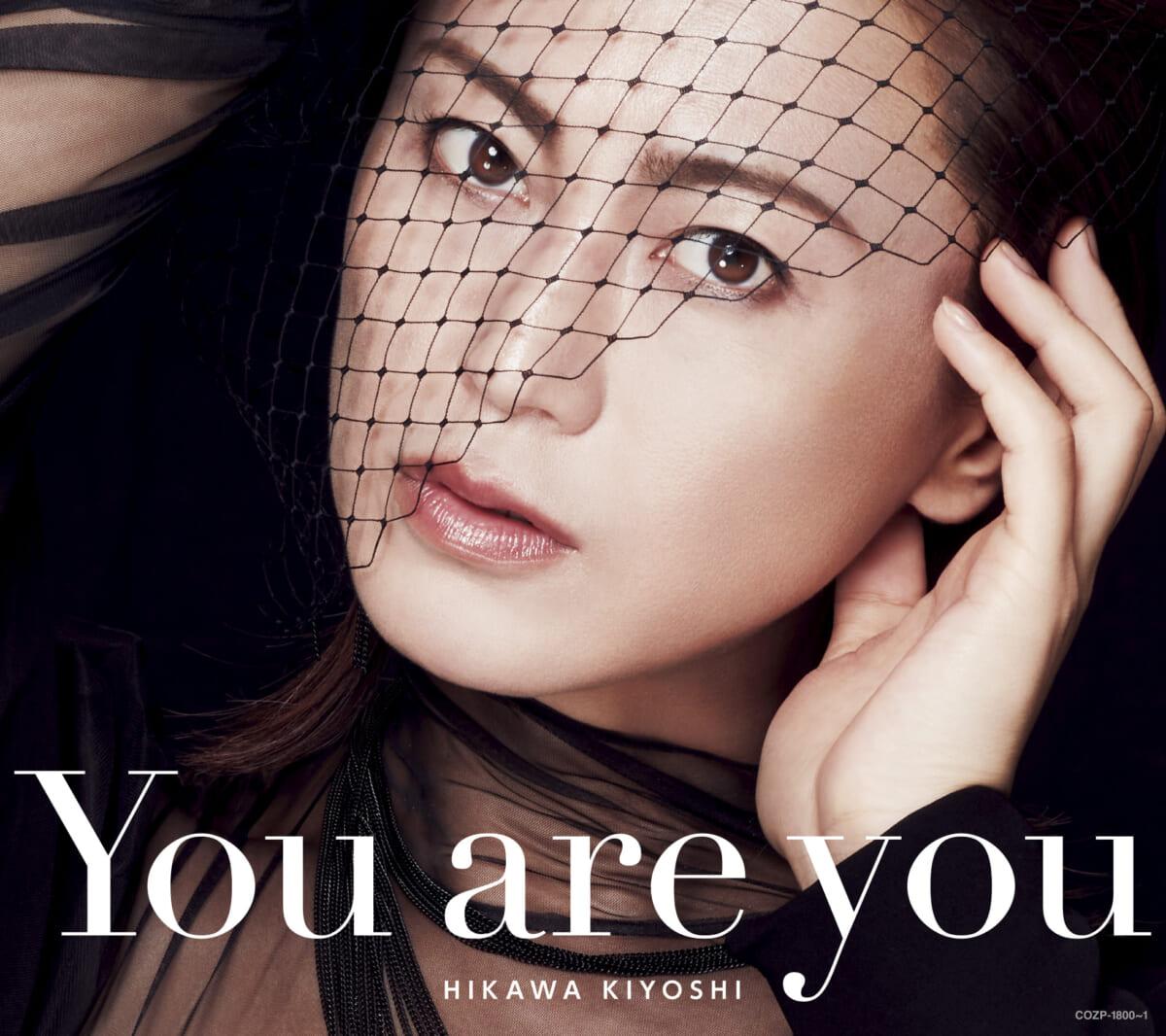 氷川きよし「You are you」